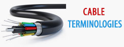 Cable Terminologies
